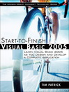 Start-to-Finish Visual Basic 2005 (eBook): Learn Visual Basic 2005 as You Design and Develop a Complete Application